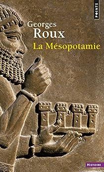 La Mésopotamie par Roux (I)