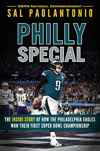 Philly Special: On the Road to Victory with the Philadelphia Eagles