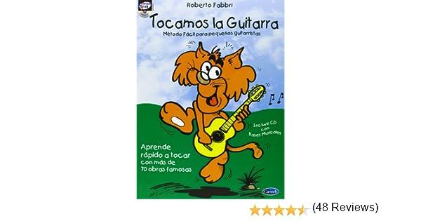 Tocamos la Guitarra (Carisch Tunes): Amazon.es: Fabbri, Roberto, Guitar: Libros