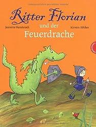 Ritter Florian und der Feuerdrache