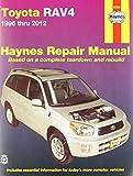 img - for Toyota RAV4 1996 thru 2012 (Haynes Repair Manual) book / textbook / text book