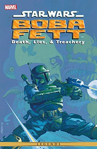 Star Wars - Boba Fett: Death, Lies, and Treachery (Star Wars: The Empire)