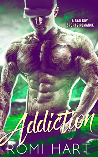 Addiction: A Bad Boy Sports Romance (Out of Bounds Book 2)