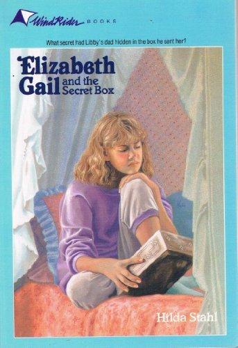 Elizabeth Gail and the Secret Box: Wind Rider Books # 2 (Hawthorne Pen Set)