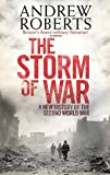 The Storm of War: A New History of the Second World War by Roberts, Andrew (2009) Hardcover