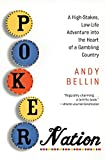 img - for Poker Nation: A High-Stakes, Low-Life Adventure into the Heart of a Gambling Country book / textbook / text book