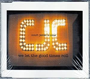 We let the good times roll [Single-CD]