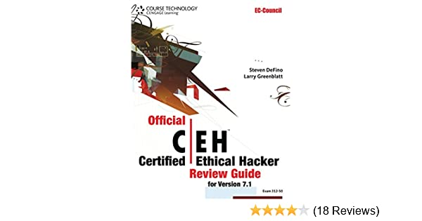Official Certified Ethical Hacker Review Guide: For Version 7 1