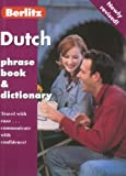 Berlitz Dutch Phrase Book and Dictionary (Berlitz Phrase Book & Dictionary: Arabic) (Dutch Edition)