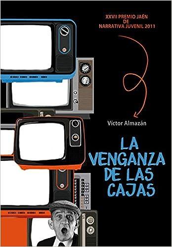 La venganza de las cajas (Jóvenes lectores): Amazon.es: Víctor Almazán: Libros