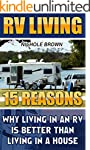 RV LIVING: 15 Reasons Why Living In A...