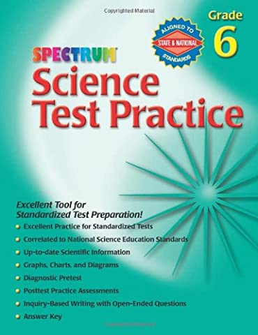 Science Test Practice, Grade 6 (Spectrum) (Spectrum Grade 5 Test Prep)