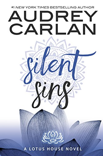 Silent Sins (Lotus House Book 5) by [Carlan, Audrey]