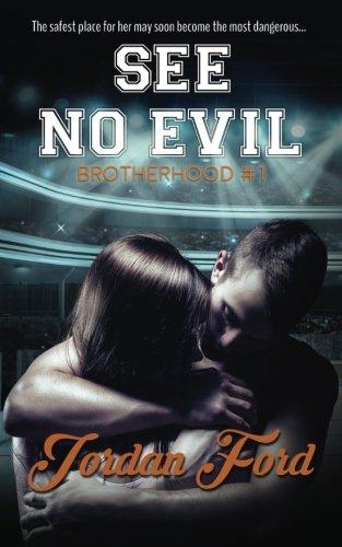 Read Online See No Evil (Brotherhood) (Volume 1) pdf epub