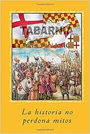 Tabarnia: La historia no perdona mitos: Amazon.es: Van Jaag, Ares, Alías García, José Antonio: Libros
