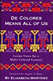 De Colores Means All of Us, Elizabeth Martinez, 089608583X
