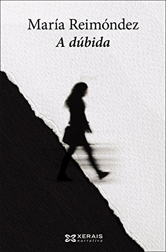 A dúbida (Edición Literaria - Narrativa)