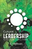 Cultural Leadership, B. Stewart, 0557594898