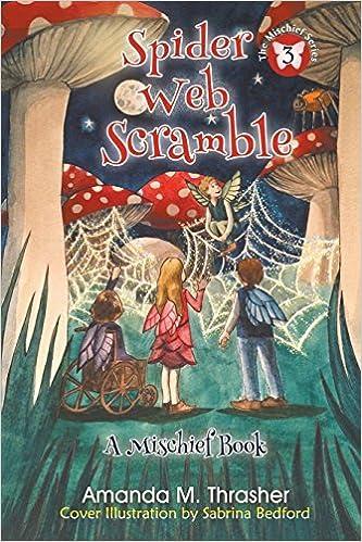 Book Spider Web Scramble (The Mischief Series) by Amanda M. Thrasher (2016-02-14)