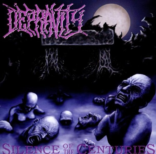 Depravity: Silence Of Centuries (Audio CD)