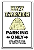 Hay Farmer Novelty Sign | Indoor/Outdoor | Funny Home Décor for Garages, Living Rooms, Bedroom, Offices | SignMission Gift Farm Ranch Bale Horse Feed Crop Meadow Harvest Sign Wall Plaque Decoration