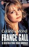 France Gall : Le destin d'une star courage