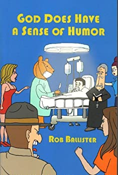 humor sense god does ballister rob amazon follow author
