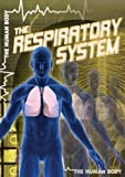 The Respiratory System, John Shea, 1433965941
