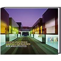Cristalizaciones /Kristallisierungen: RCR Arquitectes