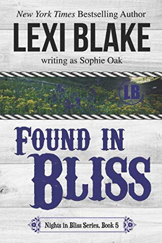 Found in Bliss (Nights in Bliss, Colorado Series) (Volume 5)