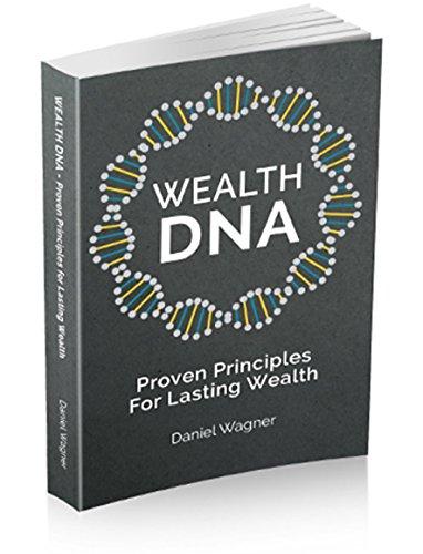 Wealth DNA: Proven Principles for Lasting Wealth by Daniel Wagner (6-Jan-2015) Paperback (Wealth Dna Daniel Wagner)
