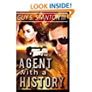 Agent with a History (The Agents for Good) (Volume 1)