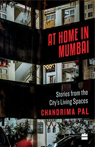 At Home in Mumbai: Stories from the City