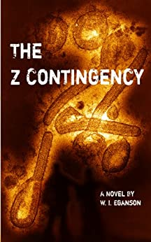 The Z Contingency (English Edition) de [Eganson, W.I.]