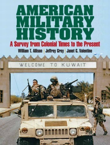 American Military History: A Survey From Colonial Times To The Present- (Value Pack w/MySearchLab) by William T. Allison (2009-01-17)
