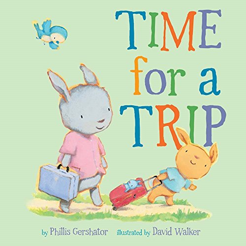 Time for a Trip (Snuggle Time Stories) [Gershator, Phillis] (Tapa Dura)