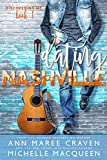 Dating Nashville: A sweet M/M romance. (Discovering Me Book 1)