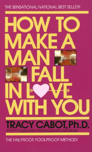 How to get a man to fall in love