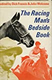 img - for The Racing Man's Bedside Book book / textbook / text book