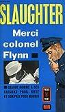 Merci colonel Flynn par Slaughter Frank G.
