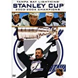 NHL Stanley Cup Champions 2003 - 2004: Tampa Bay Lighting