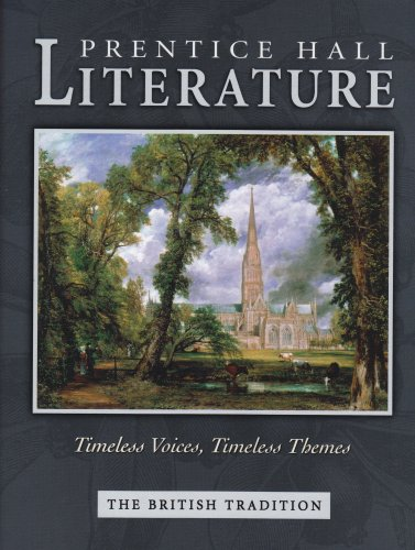 Literature: Timeless Voices, Timeless Themes The British Tradition