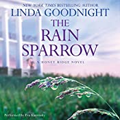 The Rain Sparrow: A Honey Ridge Novel , Book 2 | Linda Goodnight