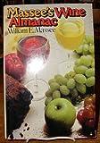 Massee's Wine Almanac, William E. Massee, 0135596580