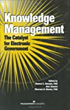 Knowledge Management : The Catalyst for Electronic Government, , 1567261299
