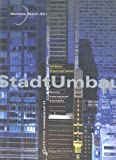 img - for Stadtumbau / Urbanconversion: Recent International Examples (Edition Architektur Aktuell) by Matthias Boeckl (2003-04-15) book / textbook / text book