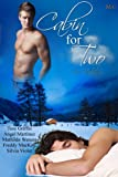 Cabin for Two: An Anthology (Mischief Corner Anthologies series Book 1)