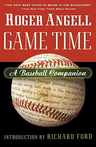 (Game Time: A Baseball Companion 1st edition by Angell, Roger (2004) Paperback)