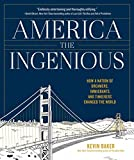 #10: America the Ingenious: How a Nation of Dreamers, Immigrants, and Tinkerers Changed the World