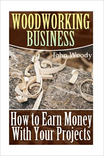Woodworking Business How To Earn Money With Your Projects